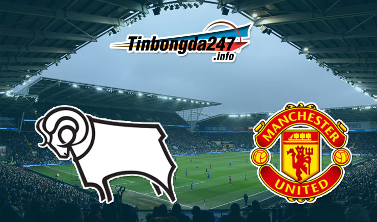 Soi kèo Derby Country vs Manchester United, 02h45 – 06/03/2020