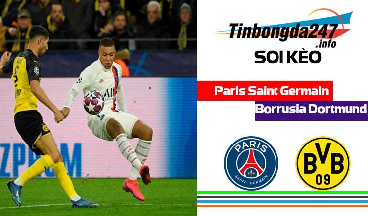 Soi kèo Paris Saint Germain vs Borrusia Dortmund, 3h00 – 12/3/2020